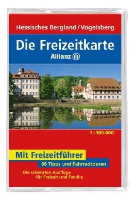 9783829717168: Die Freizeitkarte Allianz Hessisches Bergland / Vogelsberg 1 : 100 000: 66 Tipps und Fahrradtouren. Die schönsten Ausflüge für Freizeit und Familie