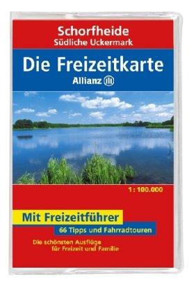 9783829717533: Die Freizeitkarte Allianz Schorfheide / Südliches Uckermark 1 : 100 000: 66 Tipps und Fahrradtouren. Die schönsten Ausflüge für Freizeit und Familie