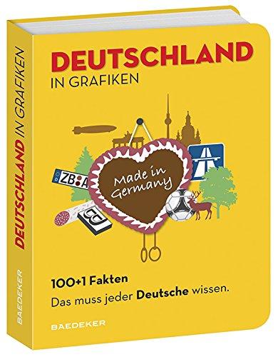 9783829717854: Baedeker 100+1 Fakten Das muss jeder Deutsche wissen: Deutschland in Grafiken