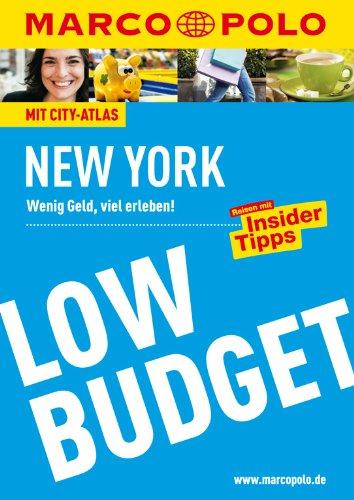 9783829718073: MARCO POLO Reiseführer LowBudget New York: Wenig Geld, viel erleben! Reisen mit Insider-Tipps.