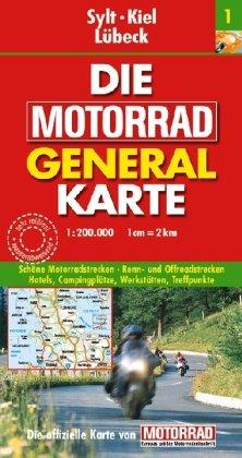 9783829720861: Die Motorrad Generalkarte Deutschland 01. Sylt, Kiel, Lübeck: Schöne Motorradstrecken. Renn- und Offroadstrecken. Hotels, Campingplätze, Werkstätten, Treffpunkte