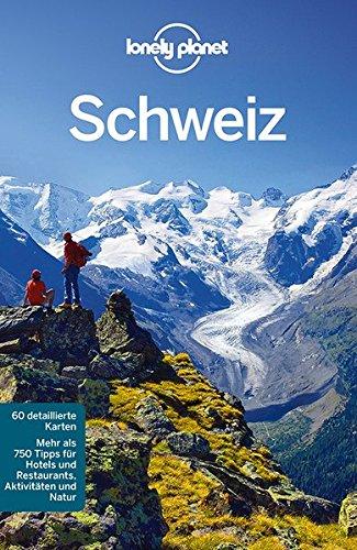 9783829722810: Lonely Planet Reiseführer Schweiz