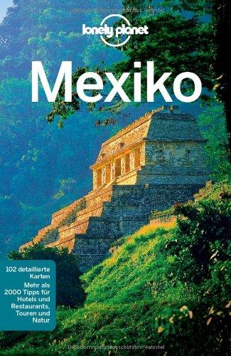 9783829722872: Lonely Planet Reisef�hrer Mexiko