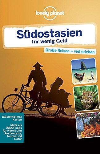 9783829723510: Lonely Planet Reiseführer Südostasien für wenig Geld