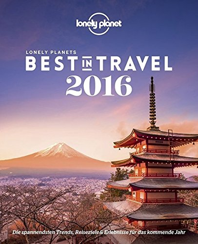 9783829723954: Lonely Planet Best in Travel 2016