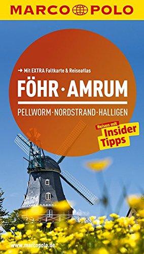 9783829724043: MARCO POLO Reiseführer Föhr, Amrum, Pellworm, Nordstrand, Halligen