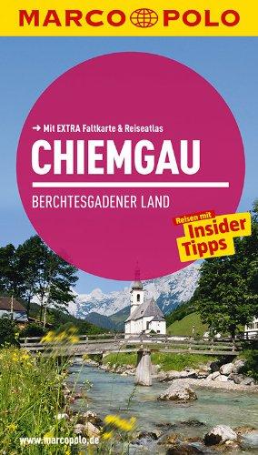 MARCO POLO Reiseführer Chiemgau, Berchtesgadener Land: Reisen: Rübesamen Annette