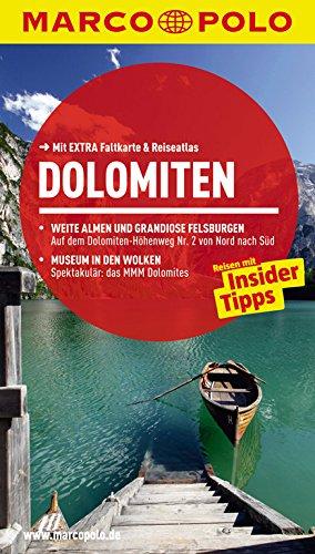 9783829724425: MARCO POLO Reisef�hrer Dolomiten: Reisen mit Insider-Tipps. Mit EXTRA Faltkarte & Reiseatlas