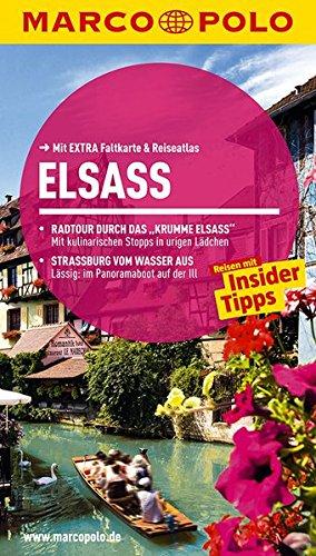 9783829724517: MARCO POLO Reisef�hrer Elsass: Reisen mit Insider-Tipps. Mit EXTRA Faltkarte & Cityatlas