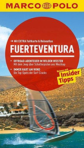 9783829724647: MARCO POLO Reiseführer Fuerteventura: Reisen mit Insider-Tipps. Mit EXTRA Faltkarte & Reiseatlas
