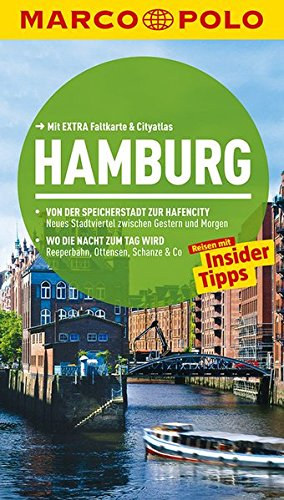 9783829724708: MARCO POLO Reiseführer Hamburg: Reisen mit Insider-Tipps. Mit EXTRA Faltkarte & Cityatlas