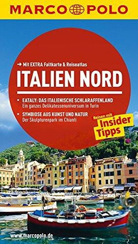 9783829724845: MARCO POLO Reiseführer Italien Nord