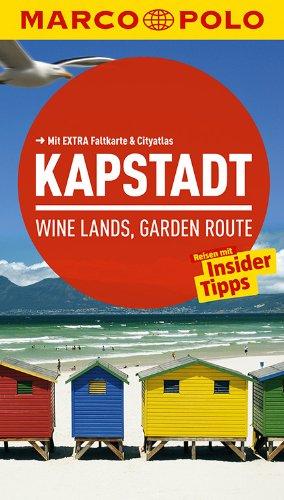 9783829724999: MARCO POLO Reiseführer Kapstadt, Wine-Lands und Garden Route: Reisen mit Insider-Tipps. Mit EXTRA Faltkarte & Reiseatlas