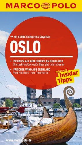 9783829725637: MARCO POLO Reiseführer Oslo: Reisen mit Insider Tipps. Mit Extra Faltkarte & Reiseatlas