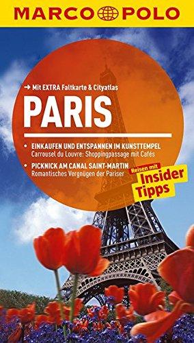 9783829725699: MARCO POLO Reiseführer Paris: Reisen mit Insider-Tipps. Mit EXTRA Faltkarte & Cityatlas