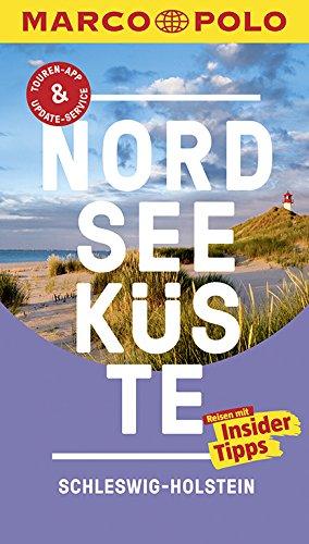 9783829728515: MARCO POLO Reiseführer Nordseeküste Schleswig-Holstein: Reisen mit Insider-Tipps. Inklusive kostenloser Touren-App & Update-Service