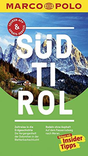 9783829729062: MARCO POLO Reiseführer Südtirol: Reisen mit Insider-Tipps. Inklusive kostenloser Touren-App & Update-Service