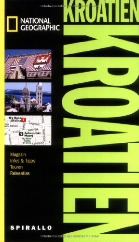 9783829732307: Kroatien Spirallo Reisef�hrer: Magazin. Infos und Tipps. Touren. Reiseatlas