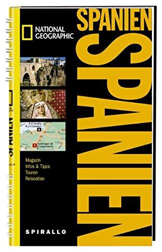 9783829732420: NATIONAL GEOGRAPHIC Spirallo Reiseführer Spanien: Magazin. Infos und Tipps. Touren. Reiseatlas
