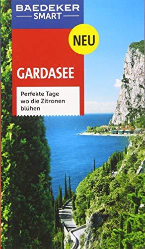 9783829733229: Baedeker SMART Reisef�hrer Gardasee: Perfekte Tage wo die Zitronen bl�hen
