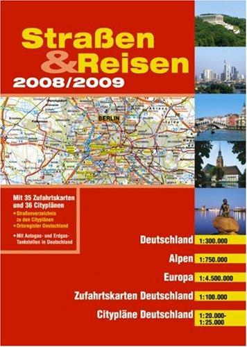 9783829735292: Straßen und Reisen 2008/2009. Deutschland, Alpen, Europa