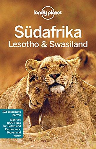 9783829745147: Lonely Planet Reiseführer Südafrika, Lesoto & Swasiland