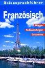 9783829902694: Reisesprachführer Französisch