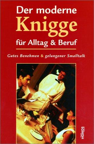9783829903202: Der moderne Knigge f�r Alltag & Beruf