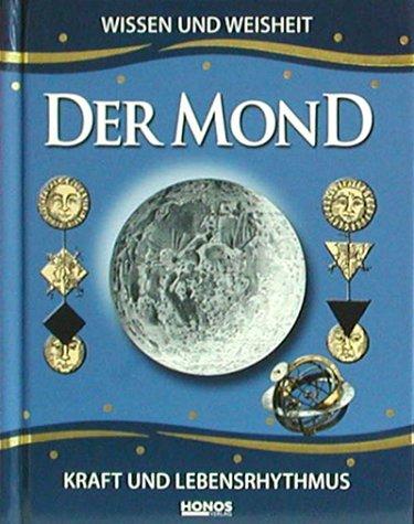 9783829905480: Der Mond. Wissen und Weisheit