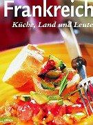 9783829908092: Frankreich. Küche, Land und Leute.