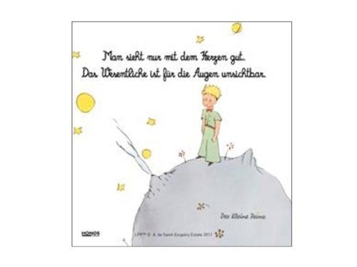 9783829939386: Der kleine Prinz. Bedruckte Leinwand: Man sieht nur mit dem Herzen gut. Das wesentliche ist für die Augen unsichtbar. (Antoine de Saint-Exupéry)