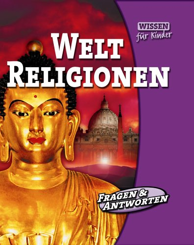 9783829941198: Weltreligionen. Wissen für Kinder