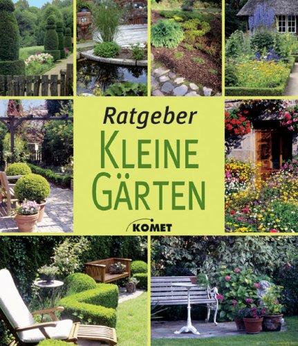 9783829968324: Ratgeber Kleine Gärten