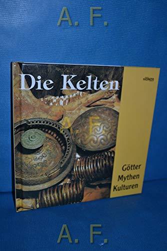 9783829970198: Die Kelten: Götter, Mythen und Kulturen