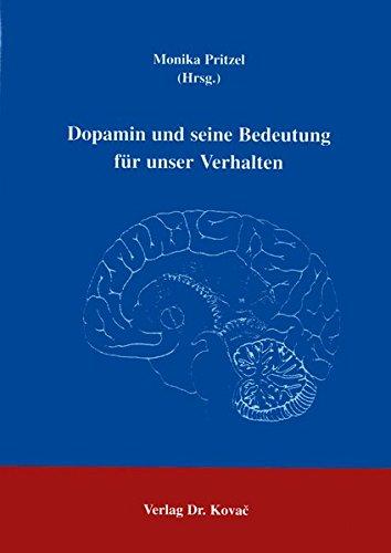 9783830000723: Dopamin und seine Bedeutung für unser Verhalten (Livre en allemand)