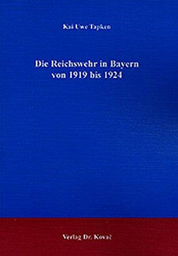 9783830006466: Die Reichswehr in Bayern von 1919 bis 1924.