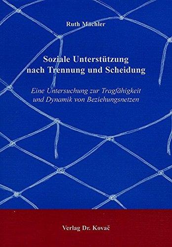 9783830008088: Soziale Unterstützung nach Trennung und Scheidung: Eine Untersuchung zur Tragfähigkeit und Dynamik von Beziehungsnetzen (Livre en allemand)