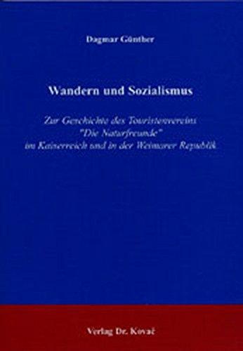 9783830008415: Wandern und Sozialismus: Zur Geschichte des Touristenvereins