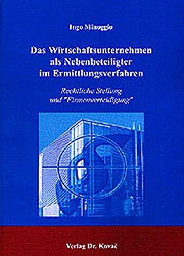 9783830008880: Das Wirtschaftsunternehmen als Nebenbeteiligter im Ermittlungsverfahren: Rechtliche Stellung und