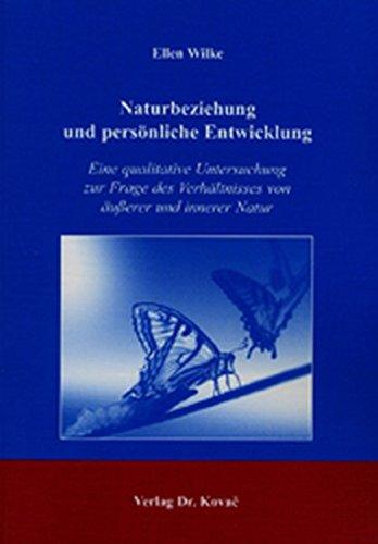 9783830013143: Naturbeziehung und pers�nliche Entwicklung: Eine qualitative Untersuchung zur Frage des Verh�ltnisses von �u�?erer und innerer Natur