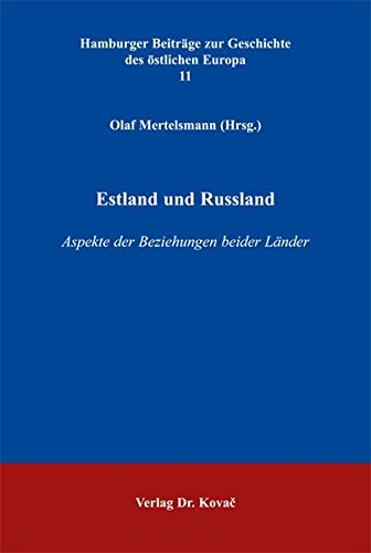 Estland und Russland: Aspekte der Beziehungen beider: NA