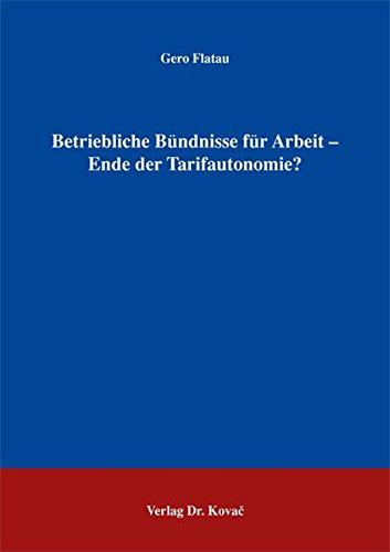 9783830017592: Betriebliche Bündnisse für Arbeit - Ende der Tarifautonomie?