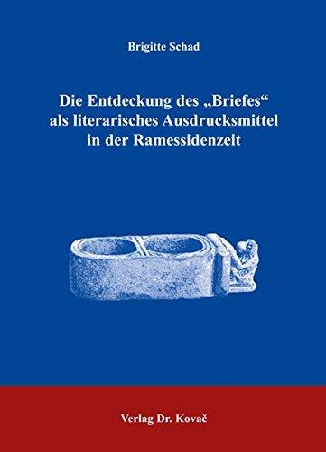 9783830018544: Die Entdeckung des Briefes als literarisches Ausdrucksmittel in der Ramessidenzeit (Livre en allemand)