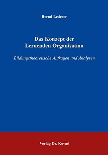 9783830018810: Das Konzept der Lernenden Organisation: Bildungstheoretische Anfragen und Analysen