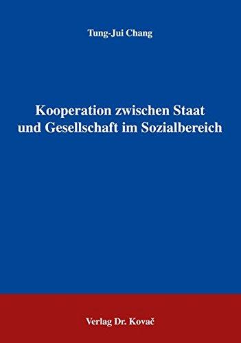 Kooperation zwischen Staat und Gesellschaft im Sozialbereich.: Chang, Tung-Jui.