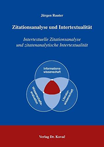 9783830023838: Zitationsanalyse und Intertextualität: Intertextuelle Zitationsanalyse und zitatenanalytische Intertextualität