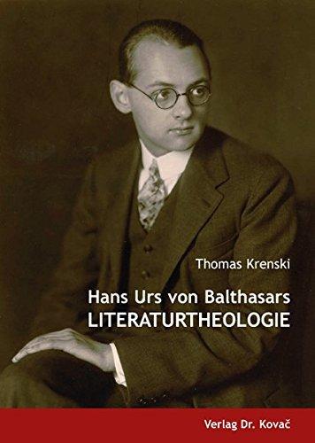 9783830028901: Hans Urs von Balthasars Literaturtheologie by Krenski, Thomas
