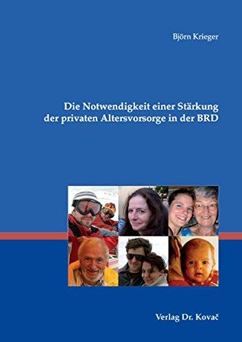 9783830030515: Die Notwendigkeit einer Stärkung der privaten Altersvorsorge in der BRD