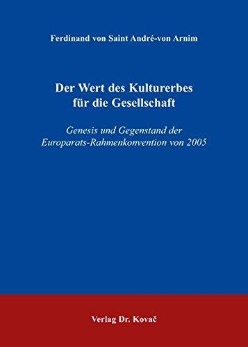 9783830031130: Der Wert des Kulturerbes für die Gesellschaft. Genesis und Gegenstand der Europarats-Rahmenkonvention von 2005