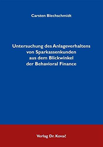 9783830032748: Untersuchung des Anlageverhaltens von Sparkassenkunden aus dem Blickwinkel der Behavioral Finance